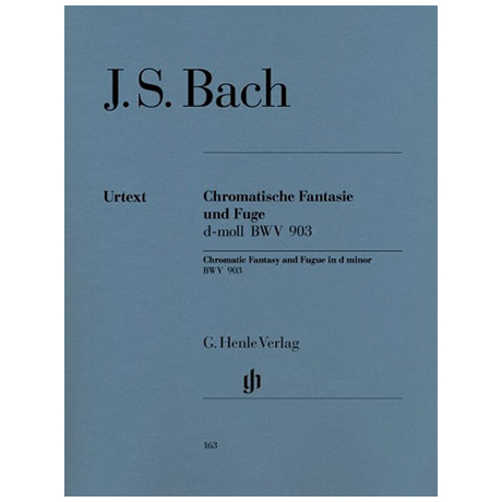Bach, J. S.: Chromatische Fantasie und Fuge d-Moll BWV 903/903a