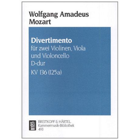 Mozart, W. A.: Divertimento KV 136 (125a) D-Dur