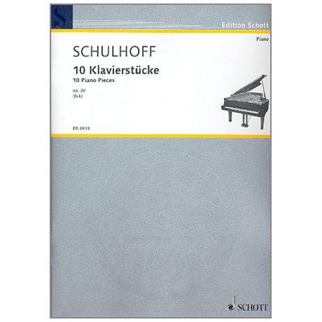 Schulhoff: 10 Klavierstücke Op. 30