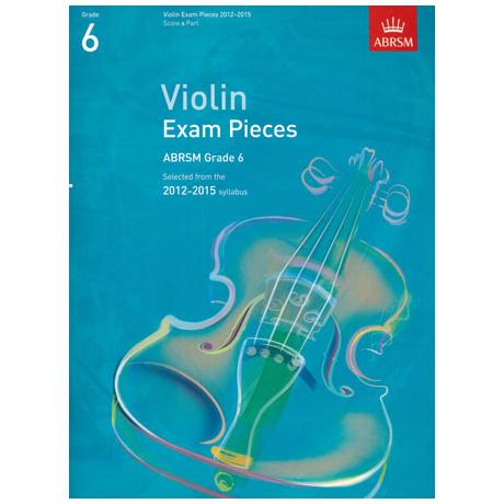 ABRSM: Selected Violin Exam Pieces Grade 6 (2012-2015)