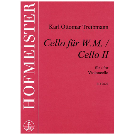 Treibmann, K. O.: Cello für W. M. / Cello II