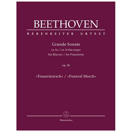 Beethoven, L. v.: Grande Sonate Op. 26 As-Dur »Trauermarsch«