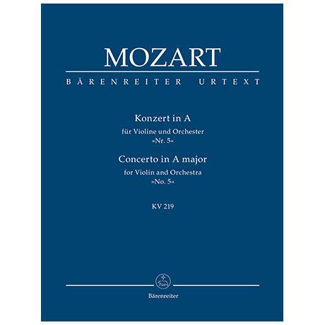 Mozart, W. A.: Konzert für Violine und Orchester Nr. 5 A-Dur KV 219