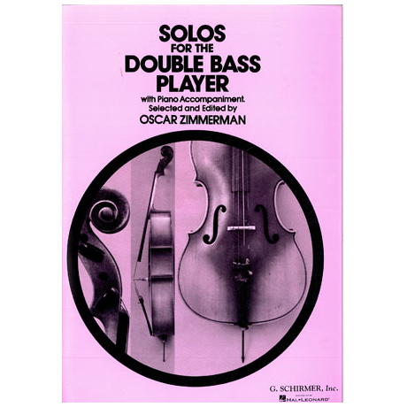 Solos For The Double Bass Player (Ed. Oscar Zimmerman)