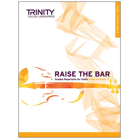 Dryer-Beers, A.: Raise the Bar Violin Book 1