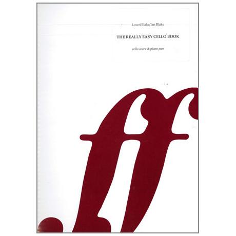 Blake, L.: The really easy Cello Book
