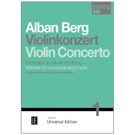 Wimmer, C. / Schmidinger, H.: Alban Berg »Violinkonzert«