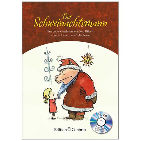 Hilbert / Janosa: Der Schweihnachtsmann (+CD)