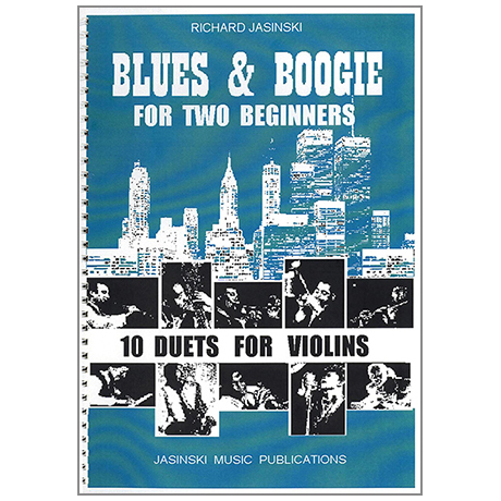 Jasinski, R.: Blues and Boogies for two Beginners