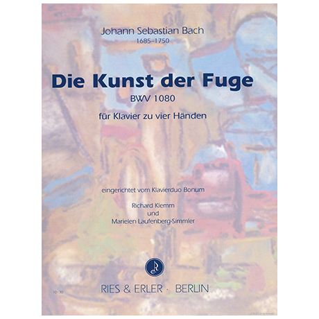 Bach, J. S.: Die Kunst der Fuge BWV1080