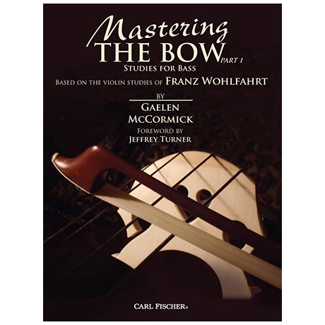 McCormick, G.: Mastering the Bow Band 1