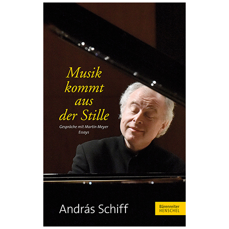 Schiff, A. / Meyer, M.: Musik kommt aus der Stille