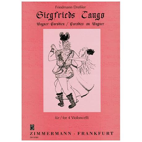 Dreßler, F.: Siegfrieds Tango – Wagner-Parodien
