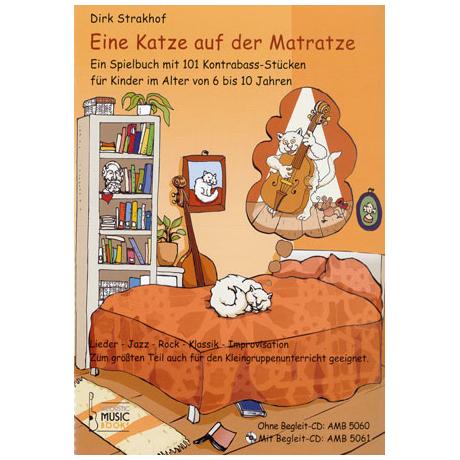Strakhof, D.: Eine Katze auf der Matratze (+CD)