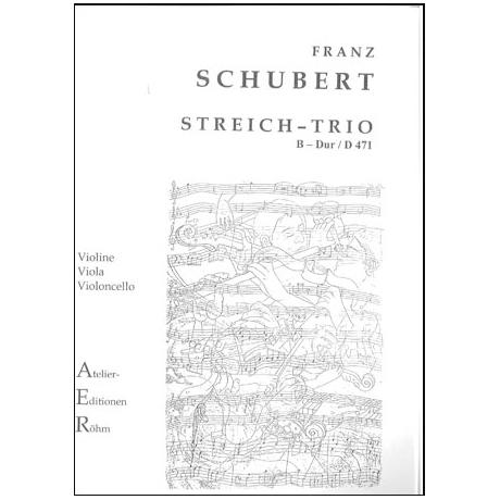 Schubert, F.: Streichtrio in B - Dur (D 471)