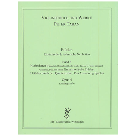 Taban, P.: Op. 4: Etüden: Rhythmische und technische Neuheiten Band 4