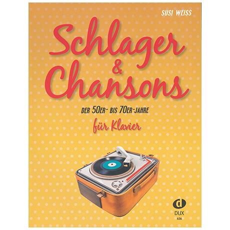 Weiss, S.: Schlager & Chansons der 50er – bis 70er Jahre