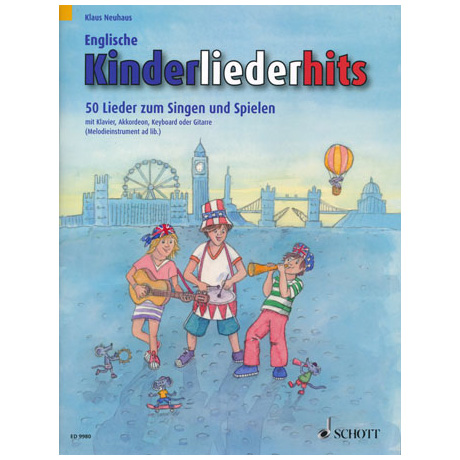Neuhaus: Englische Kinderliederhits - 50 Lieder zum Singen und Spielen