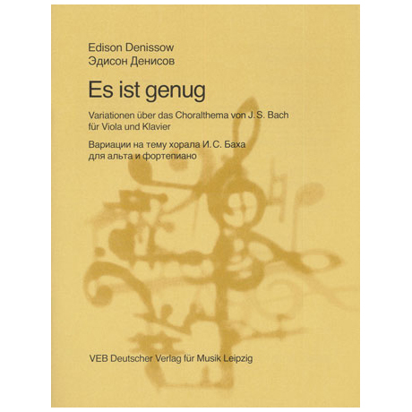 Denissow, E.: Es ist genug