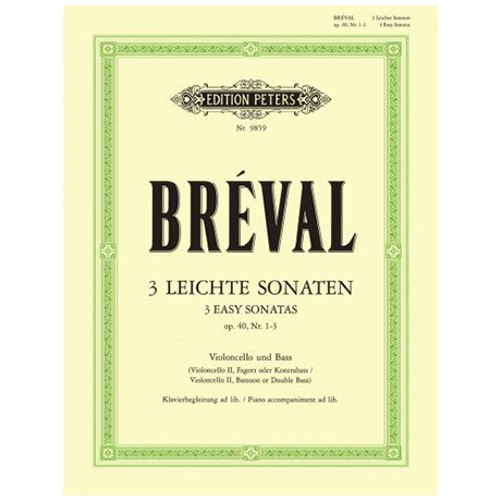 Bréval, J. B.: 3 leichte Violoncellosonaten Op. 40/1-3