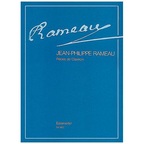 Rameau, J.: Pièces de Clavecin