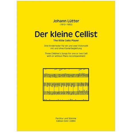 Lütter, J.: Der kleine Cellist – 3 Kinderlieder