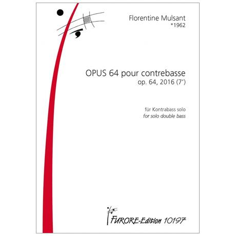 Mulsant, F.: OPUS 64 pour contrebasse
