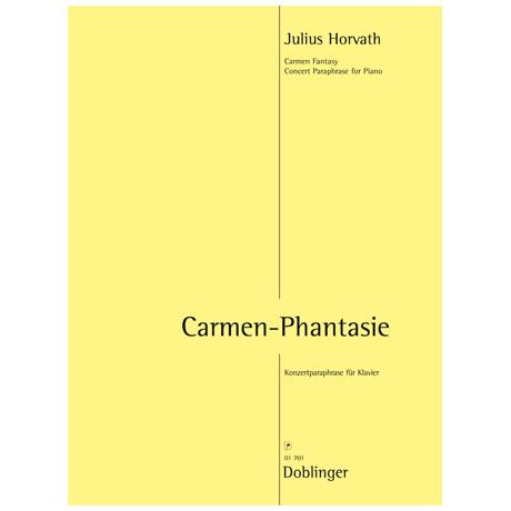 Horvath, J.: Carmen-Phantasie – Konzert-Paraphrase