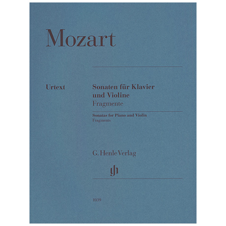 Mozart, W. A.: Violinsonaten - Fragmente