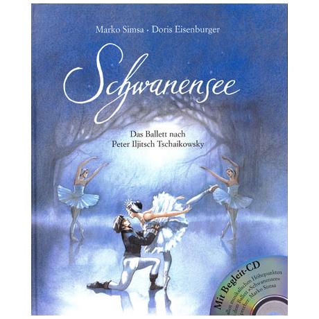 Schwanensee – Das Ballett nach P.I.Tschaikowski (+CD)