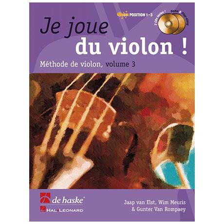 Elst, J. v.: Je joue du violon ! Vol. 3 (+2 CDs)