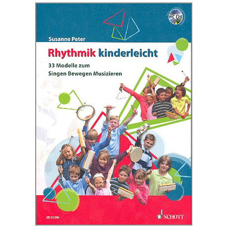 Peter, S.: Rhythmik kinderleicht (+CD)