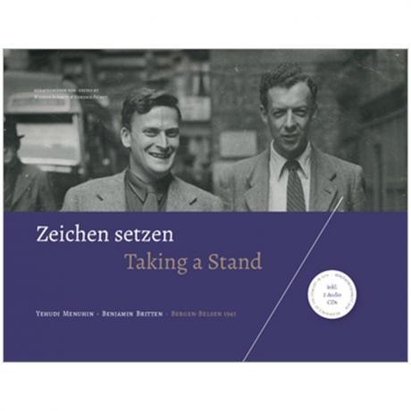 Zeichen setzen: Yehudi Menuhin – Benjamin Britten (+2 CDs)