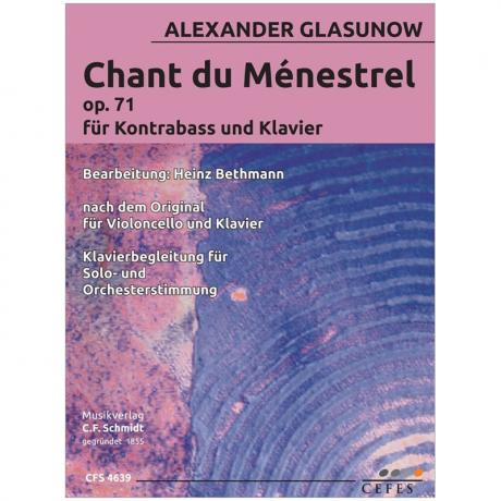 Glasunow, A.: Chant du Menestrel Op. 71