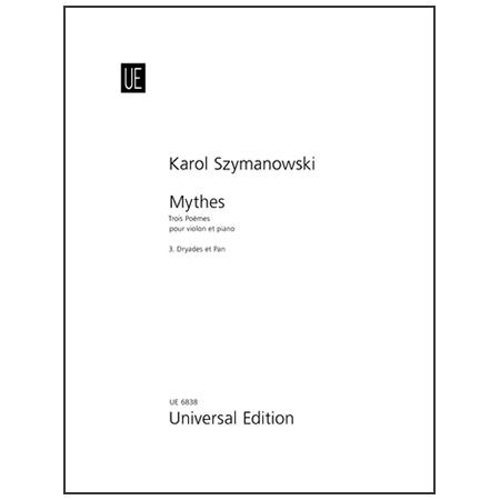 Szymanowski, K.: Mythes – Dryades et Pan Op. 30/3