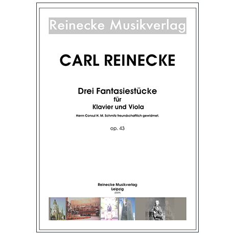 Reinecke, C.: Drei Fantasiestücke Op. 43
