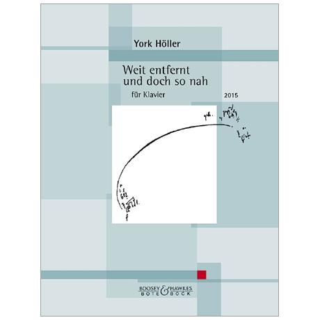 Höller, Y.: Weit entfernt und doch so nah (2015)