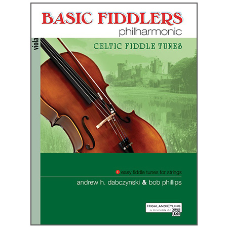 Dabczynski, A. H./Phillips, B.: Basic Fiddlers Philharmonic – Celtic Fiddle Tunes Viola