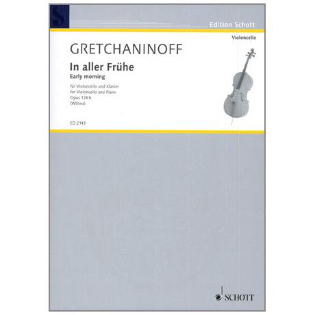 Gretschaninow, A.: In aller Frühe Op. 126b