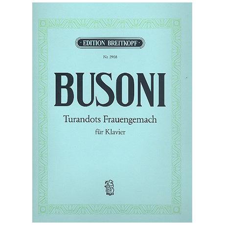 Busoni, F.: Turandots Frauengemach Busoni-Verz. 249/4
