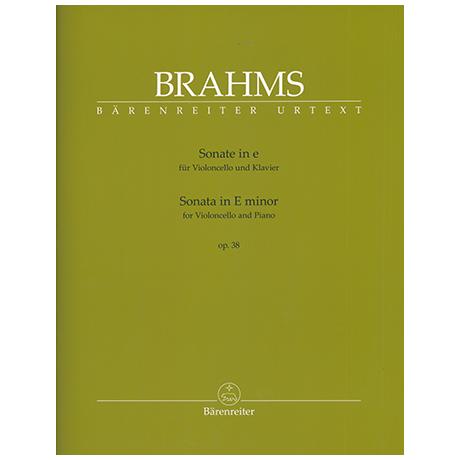 Brahms, J.: Violoncellosonate Nr. 1 Op. 38 e-Moll