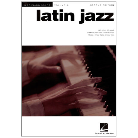 Jazz Piano Solos Volume 3: Latin Jazz – Second Edition