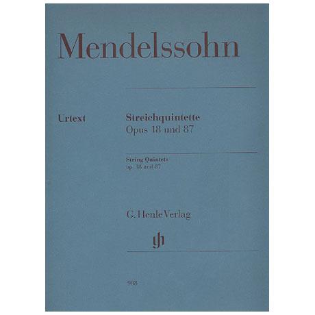 Mendelssohn Bartholdy, F.: Streichquintette Nr. 1 Op. 18, Nr. 2 Op. 87