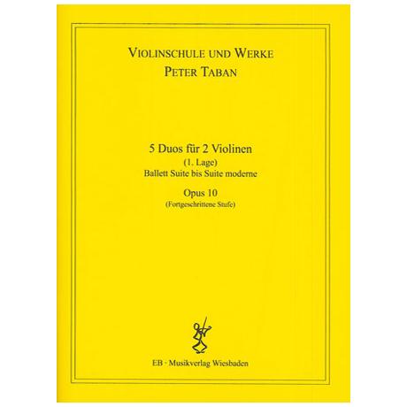 Taban, P.: Op. 10: 5 Duos für 2 Violinen Band 1