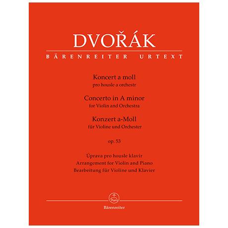 Dvořák, A.: Violinkonzert Op. 53 B 108 a-Moll
