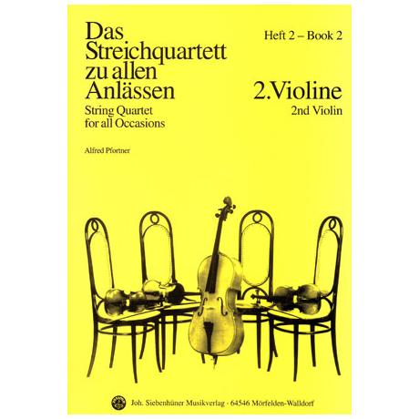 Das Streichquartett zu allen Anlässen Band 2 – Violine 2