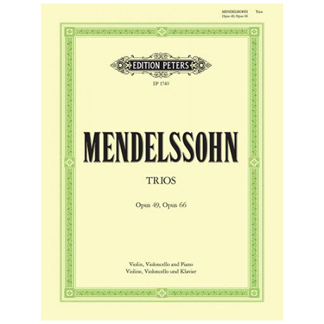 Mendelssohn Bartholdy, F.: Klaviertrios d-Moll Op. 49 + c-Moll Op. 65