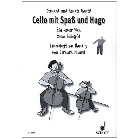 Mantel, G. & R.: Cello mit Spaß und Hugo – Lehrerband 3