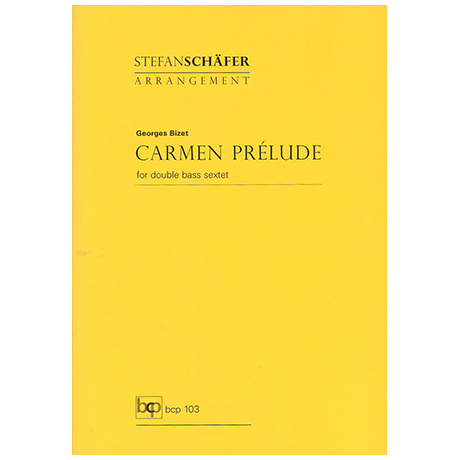 Bizet, G.: Carmen Prélude