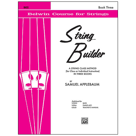 Applebaum, S.: String Builder Book Three – Bass